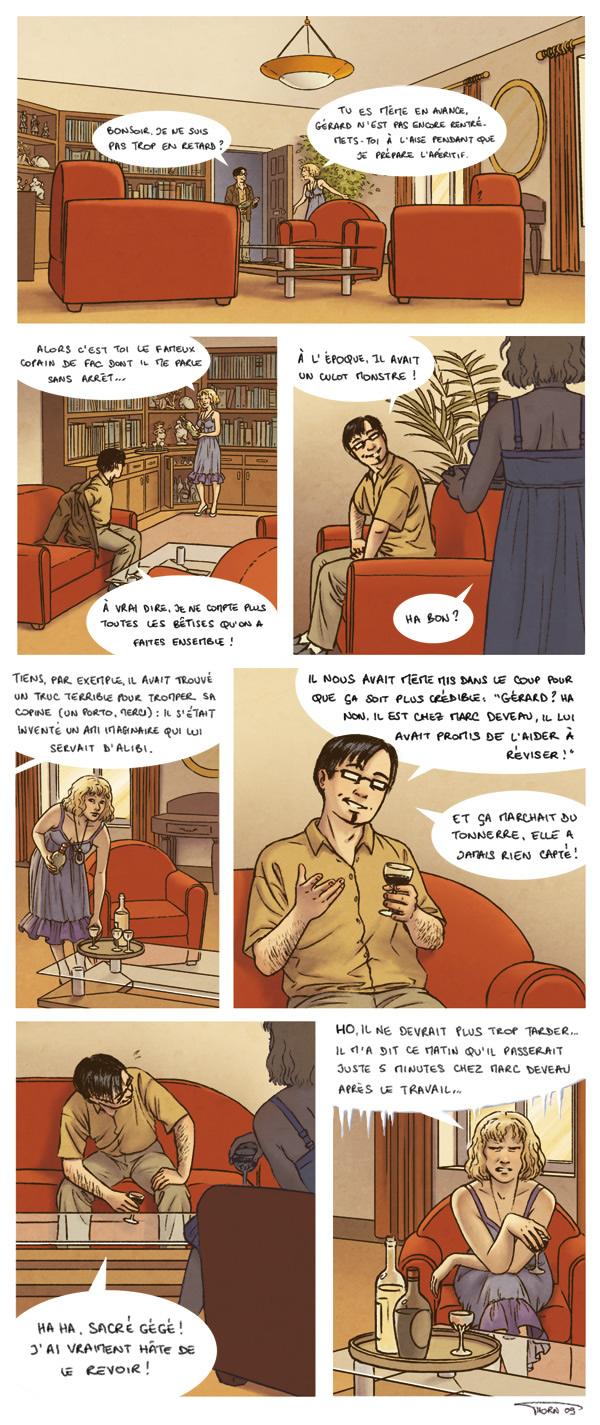 VDM : Aujourd'hui, un vieil ami de fac de mon mari dîne à la maison. On discute des années fac et...